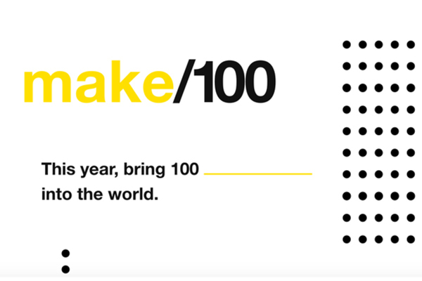 """新年新氣象,夢想還在看風向?Kickstarter 發起""""Make 100""""期間限定活動"""
