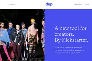 "Kickstarter 也玩訂閱集資!全新服務 ""Drip"" 為創作人闢活路"