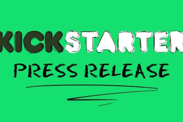 新聞稿不求人,Kickstarter 教你如何成功出擊!